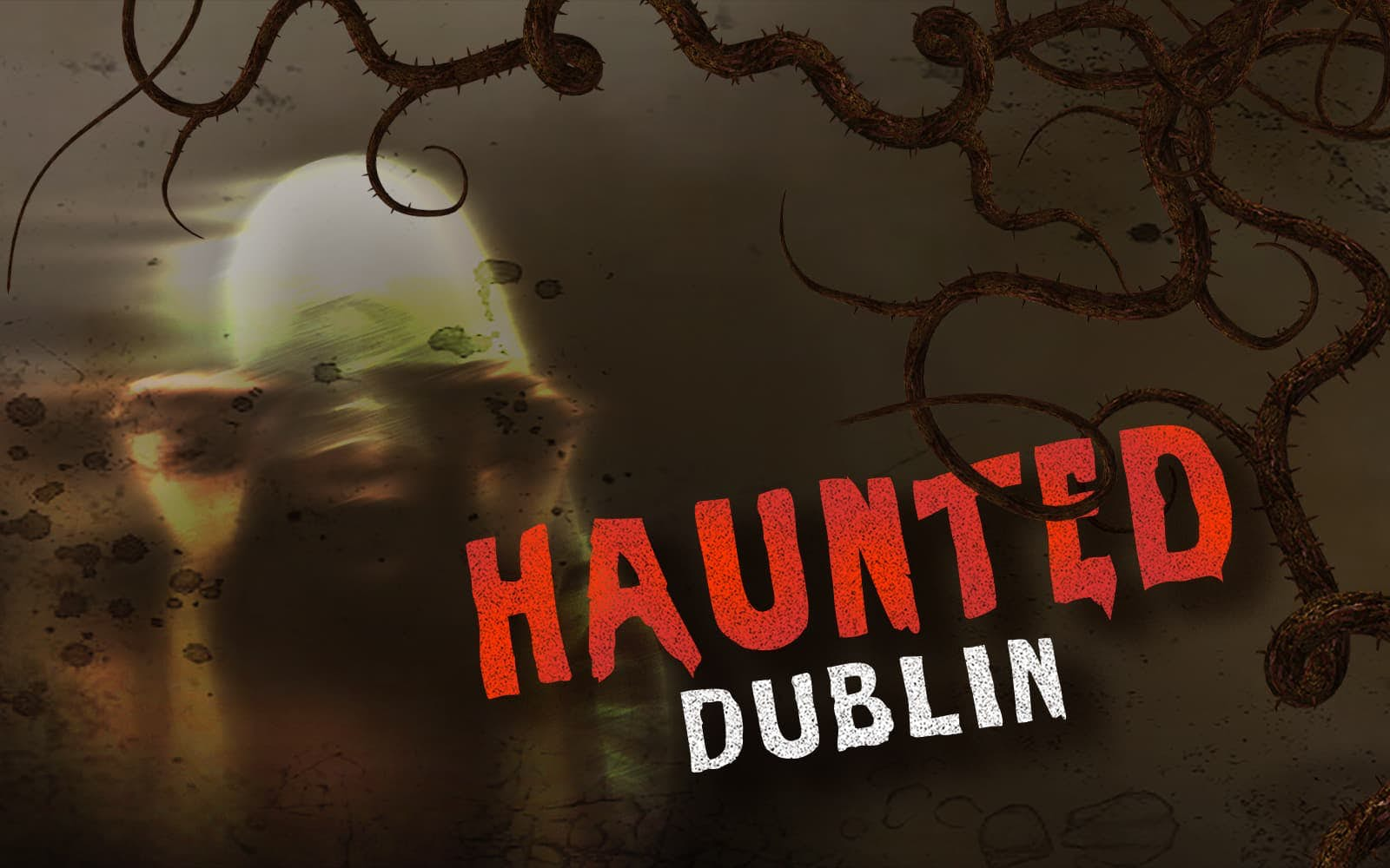 Ghosts of Dublin: The Haunting Stories image