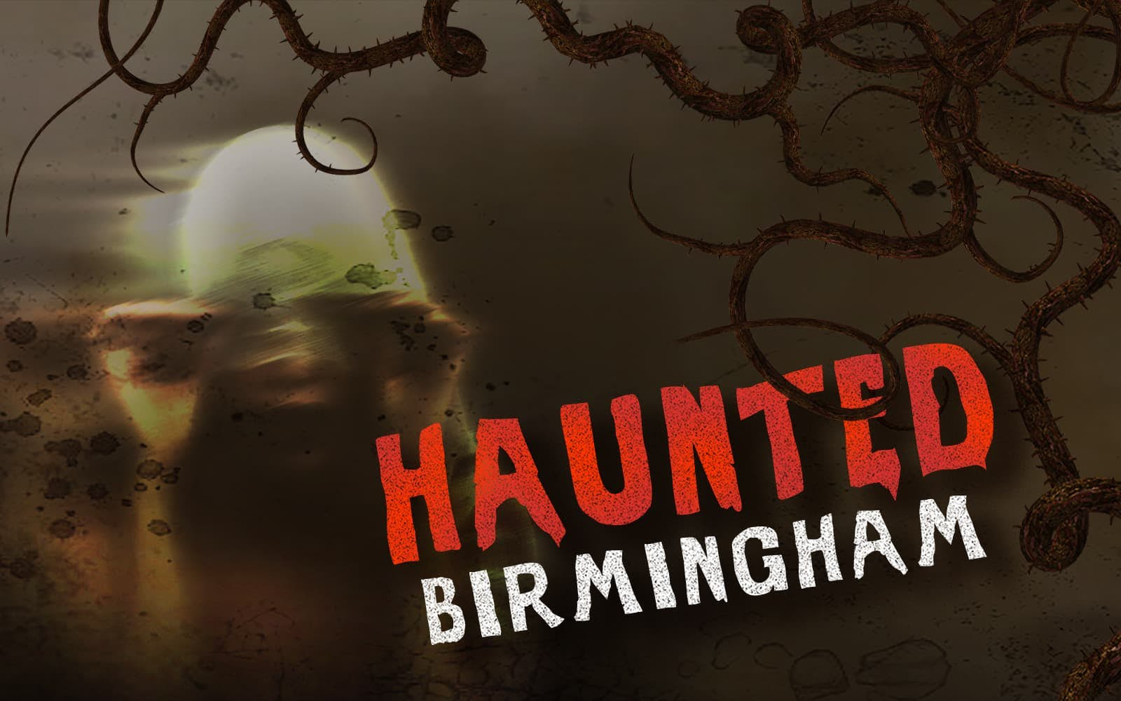 Haunted Birmingham: Restless Souls image